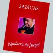 Sabicas: Guitarra de fuego!